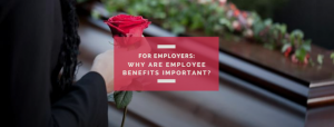 Why are employee benefits important blog quattro